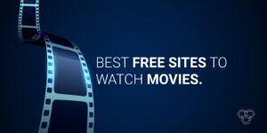Los mejores sitios gratis para poder ver películas en 2020