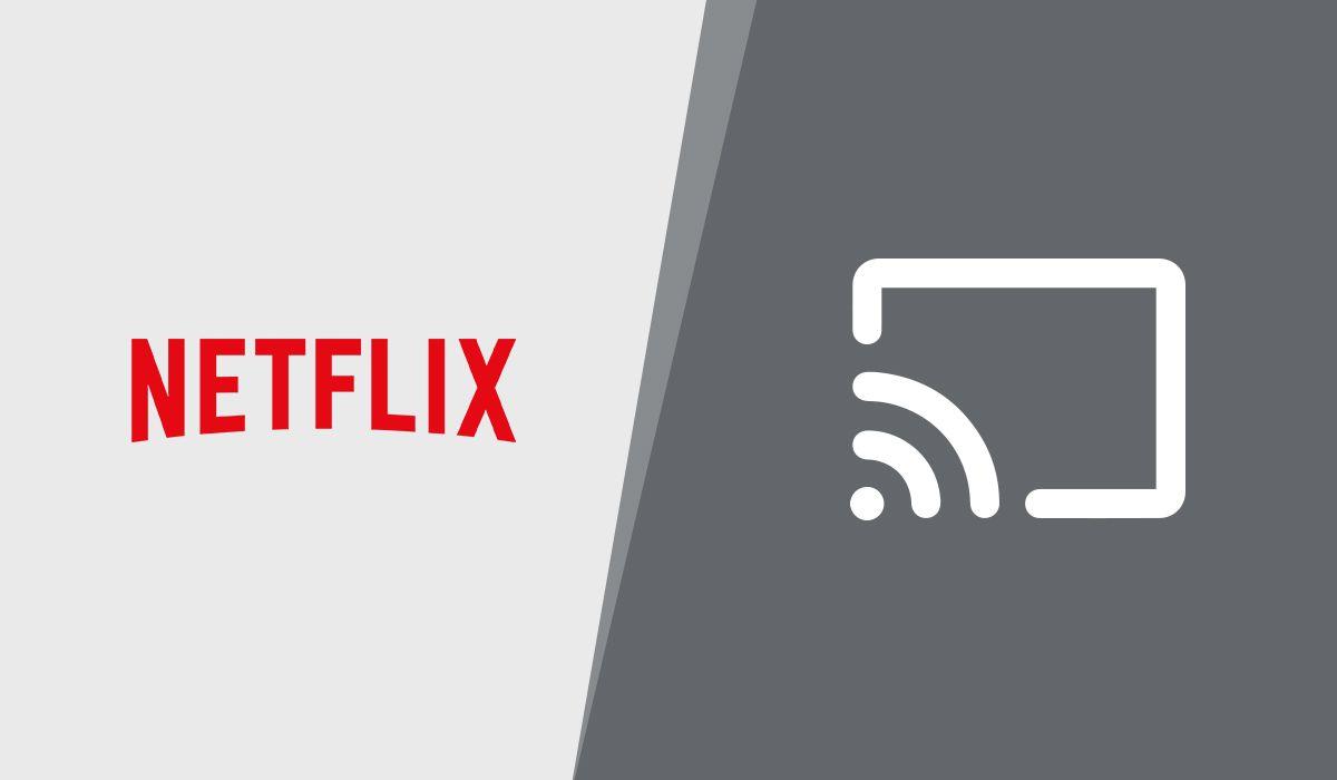 Reparto de Netflix a Chromecast